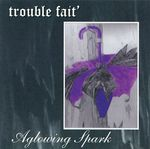 Troublefait aglowing 01.jpg